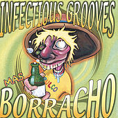 Mas Borracho de Infectious Grooves