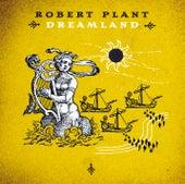 Dreamland von Robert Plant