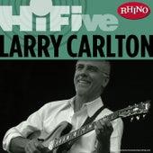 Rhino Hi-Five: Larry Carlton de Larry Carlton