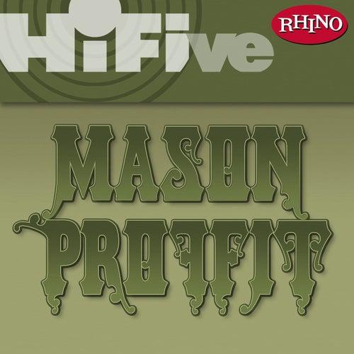 Rhino Hi-Five: Mason Proffit by Mason Proffit