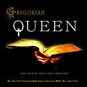 Gregorian Queen by The Chant Masters