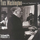Live At Tipitina's by Tuts Washington