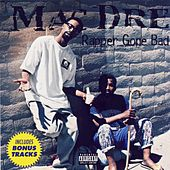 Rapper Gone Bad von Mac Dre