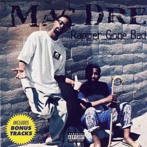 Rapper Gone Bad by Mac Dre