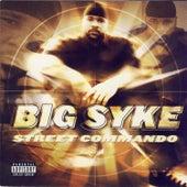 Street Commando by Big Syke