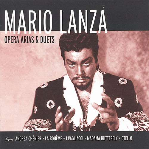 Opera Arias and Duets by Mario Lanza