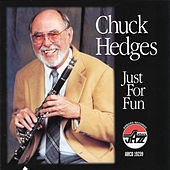Just For Fun by Chuck Hedges