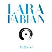 Le Secret by Lara Fabian