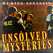Unsolved Mysteries de Dj King Assassin