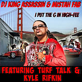 I Put The  G in High-Fee - EP de Dj King Assassin