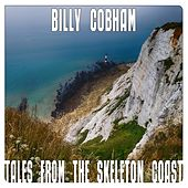 Tales From The Skeleton Coast by Billy Cobham