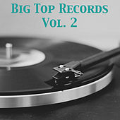 Big Top Records, Vol. 2 de Various Artists