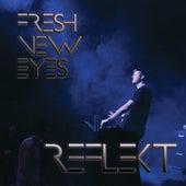 Fresh New Eyes by Reflekt