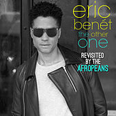 The Other One (Revisited By The Afropeans) by Eric Benèt