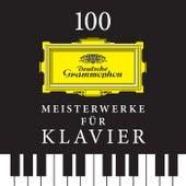100 Meisterwerke für Klavier von Various Artists