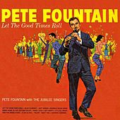Let the Good Times Roll by Pete Fountain
