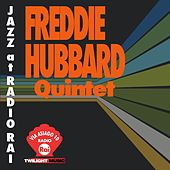 Jazz At Radio Rai: Freddie Hubbard Quintet (Via Asiago 10) by Freddie Hubbard