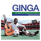 Mr Bongo Presents Ginga: The Sound of Brazilian Football (Special Edition) de Various Artists