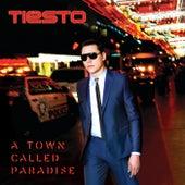 A Town Called Paradise (Deluxe) von Tiësto