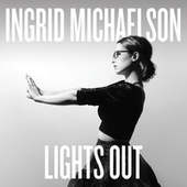 Lights Out by Ingrid Michaelson