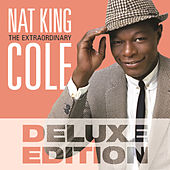 The Extraordinary (Deluxe Edition) by Nat King Cole