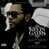 Don't Know Remix von Kevin Gates