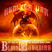 Nuclear War: The Best of Blind Guardian, The Nuclear Blast Years by Blind Guardian