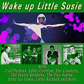 Wake up Little Susie de Various Artists
