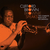 Brownie Speaks: The Complete Blue Note Recordings de Clifford Brown