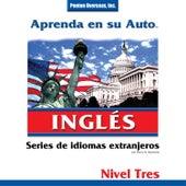 Aprenda en Su Auto: Inglés, Nivel 3 by Henry N. Raymond
