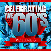 Celebrating the 60's, Vol. 6 de Various Artists