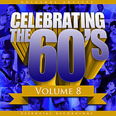 Celebrating the 60's, Vol. 8 von Various Artists