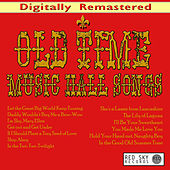 Old Time Music Hall Songs (Digitally Remastered) de Charlie Kunz