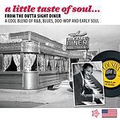 A Little Taste of Soul (From the Outta Sight Diner) by Various Artists