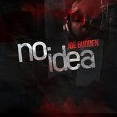 No Idea by Joe Budden