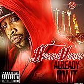 Already On It by Hustlevision