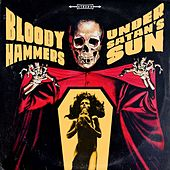 Under Satan's Sun by Bloody Hammers