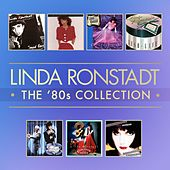 The 80's Studio Album Collection by Linda Ronstadt