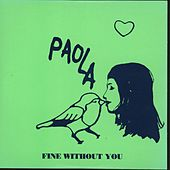 Fine Without You de Paola