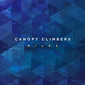 Miles by Canopy Climbers