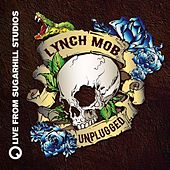 Unplugged (Live from SugarHill Studios) by Lynch Mob