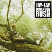 Rush (Limited Edition) by Jay-Jay Johanson
