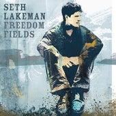 Freedom Fields by Seth Lakeman