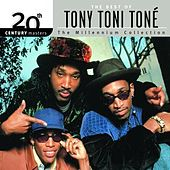 20th Century Masters: The Millennium Collection... by Tony! Toni! Tone!