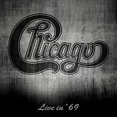 Live in '69 by Chicago