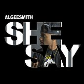 She Say by Algee Smith