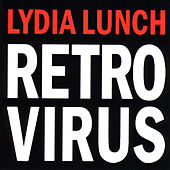 Retrovirus de Lydia Lunch