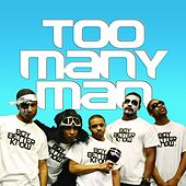 Too Many Man (Remixes) di Boy Better Know