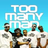 Too Many Man (Remixes) von Boy Better Know