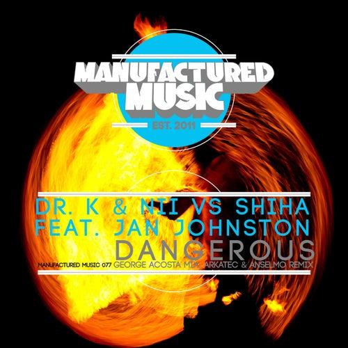 Dangerous (Remixes) by Dr. K